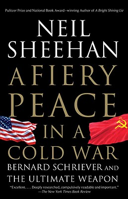 A Fiery Peace in a Cold War By Sheehan, Neil