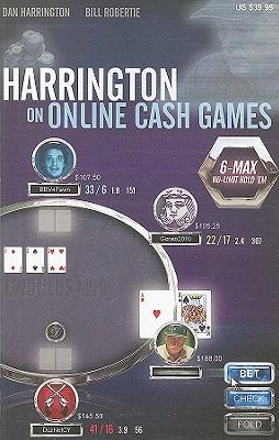 Harrington on Online Cash Games By Harrington, Dan/ Robertie, Bill